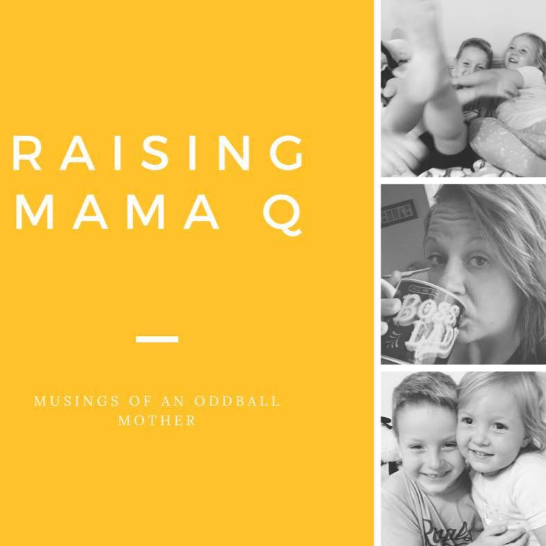 Raising Mama Q