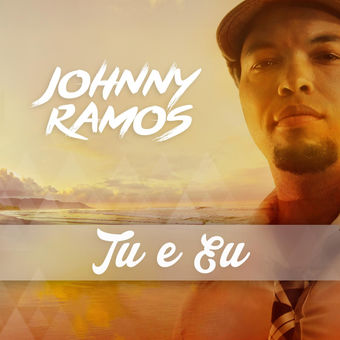 Johnny Ramos - Tu e Eu