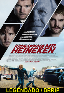 Assistir Kidnapping Mr. Heineken Online
