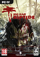 Dead Island Riptide-RELOADED ISO Games Free Download