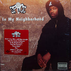 Spice 1 – In My Neighborhood (CDS) (1992) (320 kbps)