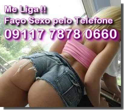 FAÇO SEXO PELO TELEFONE  LIGUE 09117 7878 0660