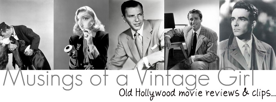 Musings of a Vintage Girl: Old Hollywood Movie Reviews