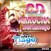 CD Arrocha Sertanejo Vol. 14 - 2015 - Dj Tiago Albuquerque