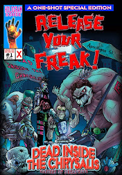 RELEASE YOUR FREAK ! The Comic Book
