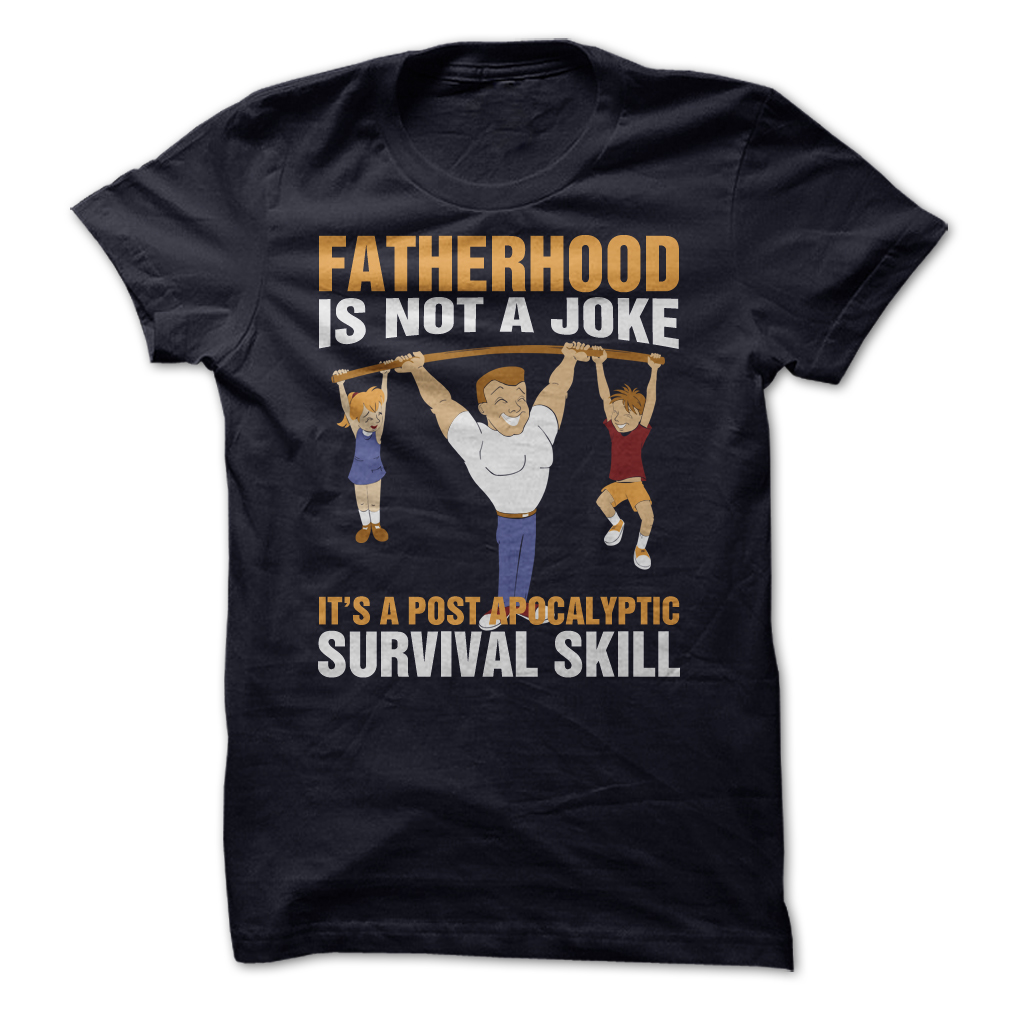 Father Day Funny T Shirt