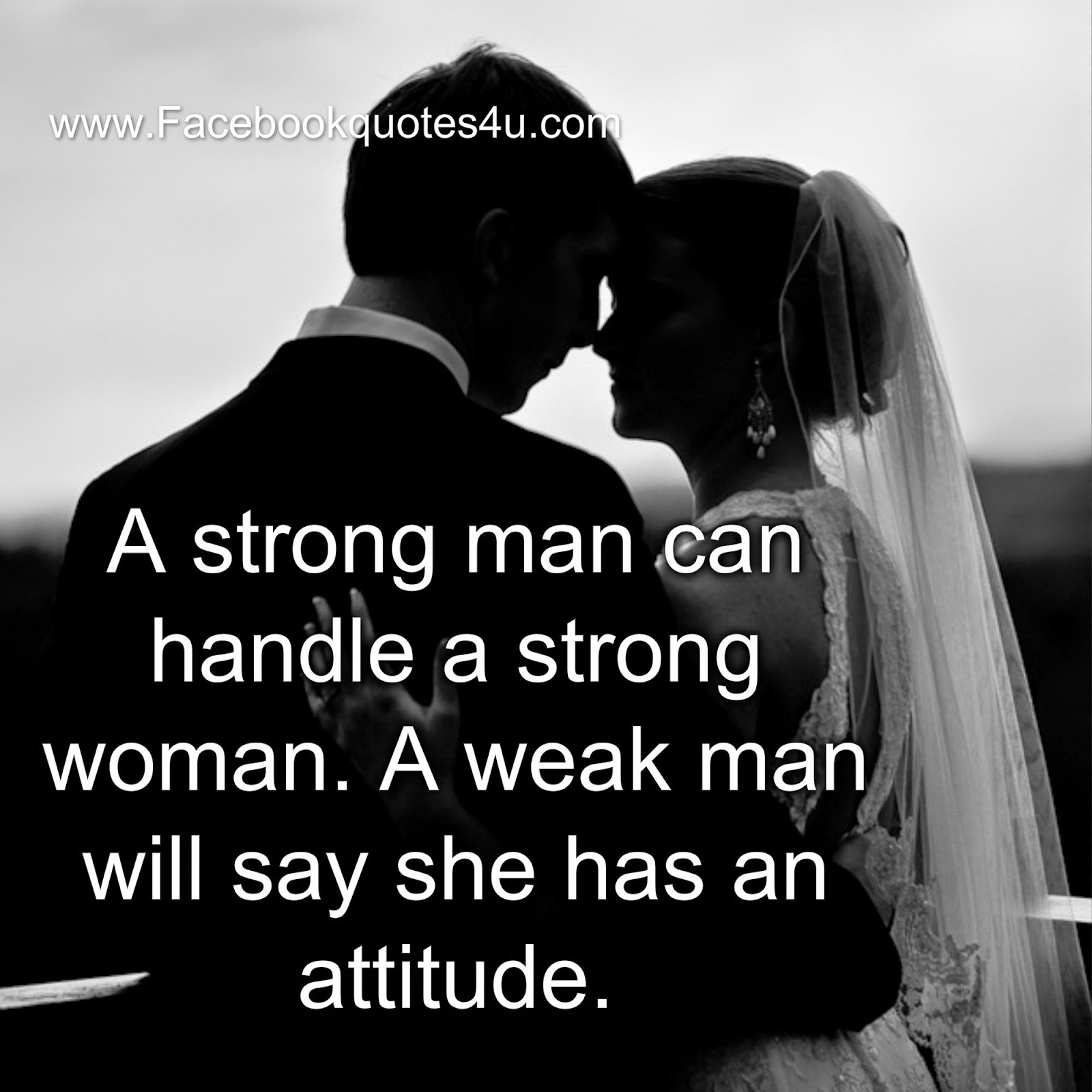 Quotes For Strong Women Mesmerizing Quotes A Strong Man Can Handle A Strong Woman