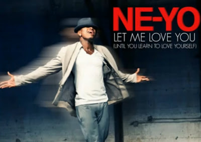 Ne-Yo - Let Me Love You(Until You Learn To Love Yourself)  LFTD Remix & Official Music Video