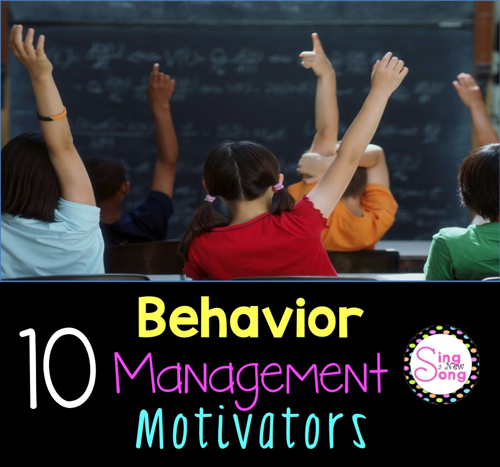 New Song Singa One Man: Sing A New Song: Behavior Management Motivators