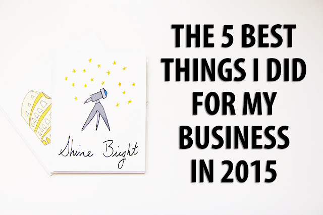 The 5 Best Things I Did for My Business in 2015