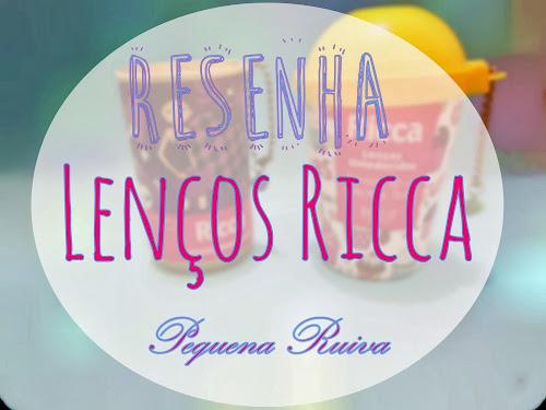 RESENHA | Lencinhos RICCA