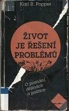 Karl Popper: Život je řešení problémů