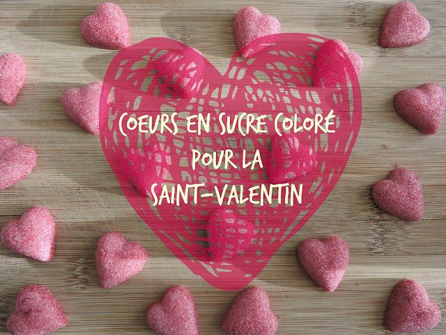 recette Coeurs en sucre coloré pour la Saint-Valentin