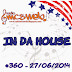 #360 IN DA HOUSE TS9 27/06/2014