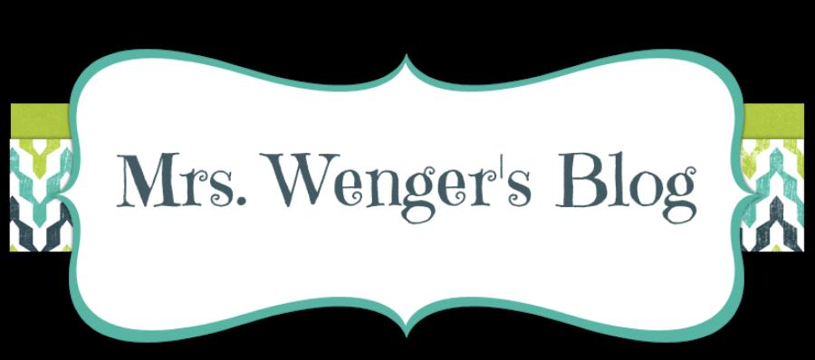 Mrs. Wenger's Blog