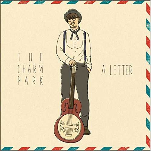 [Album] THE CHARM PARK – A Letter (2015.11.11/MP3/RAR)
