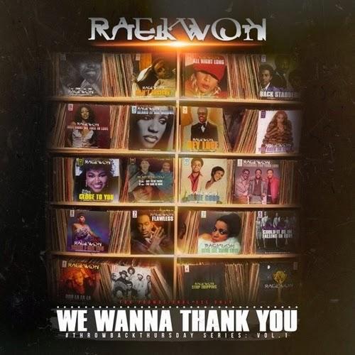 Raekwon – We Wanna Thank You [Mixtape]