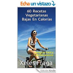 Y EBOOK DE RECETAS VEGETARIANAS LIGHT (SÓLO 3,64 EUROS o 3,99 DÓLARES)