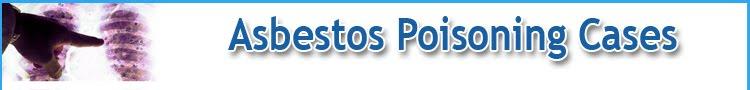 Asbestos Poisoning Cases