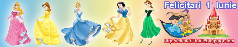Felicitari  1  Iunie  Printesele Disney