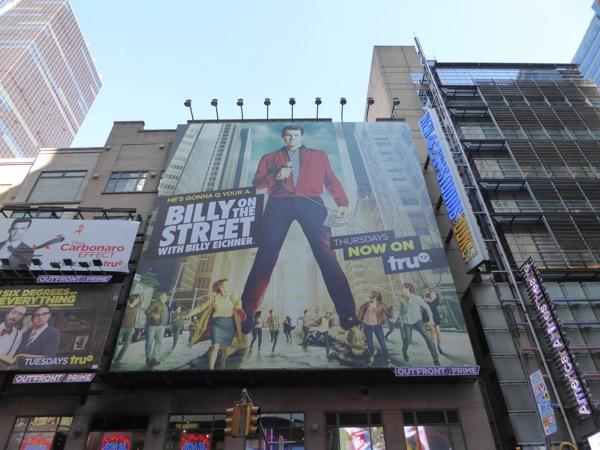 Billy on the Street season 4 billboard NYC