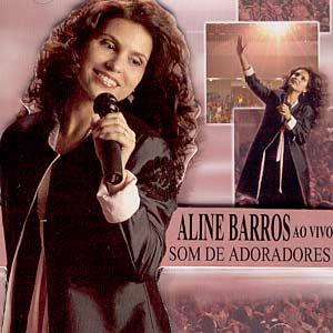Aline Barros – Som de Adoradores Ao Vivo ( 2004 )
