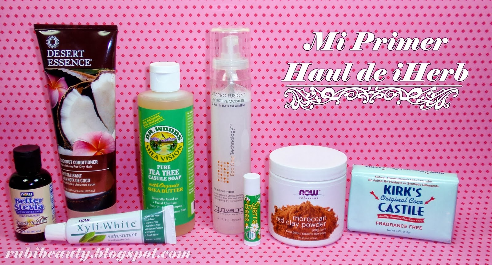 rubibeauty haul iherb primeras impresiones opinion personal review
