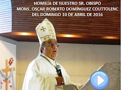 VIDEO DE LA HOMILÍA DEL SR. OBISPO, DEL DÍA 27 DE MARZO DE 2016