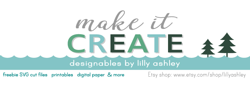 Make it Create by LillyAshley...Freebie Downloads