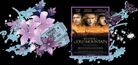 Retour à Cold Mountain, de Anthony Minghella - (avec Jude Law et Nicole Kidman).