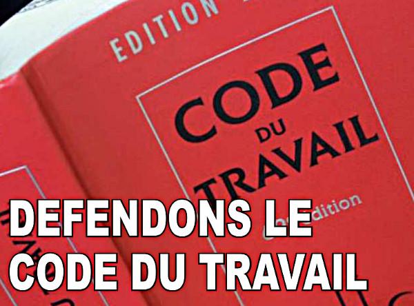 Défendons le Code du Travail