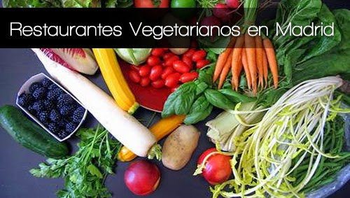 Restaurantes Vegetarianos en Madrid