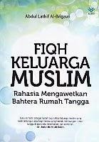 toko buku rahma: buku FIQH KELUARGA MUSLIM, pengarang abdul lathif, penerbit amzah