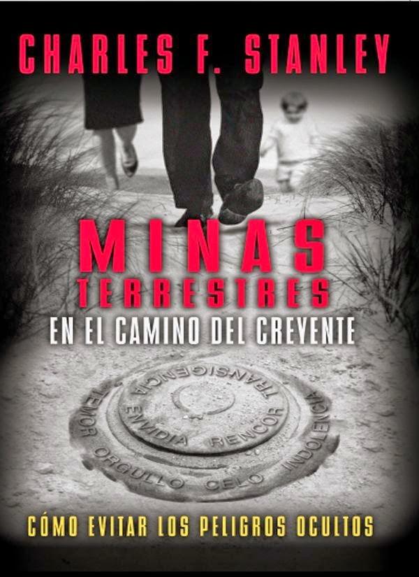 Charles Stanley-Minas Terrestres En El Camino Del Creyente-