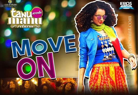 Move On from Tanu Weds Manu Returns