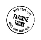 FAVORITE TRUNK WEB