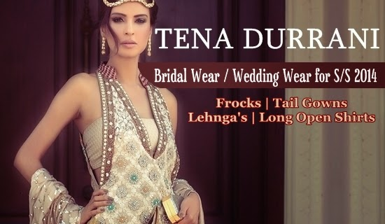 Tena Durrani Bridal Collections 2014