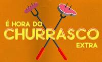 Hora do Churrasco Jornal Extra