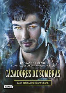 Las crónicas de Magnus Bane de Cassandra Clare, Sarah Rees Brennan y Maureen Johnson