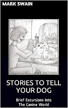 Stories To Tell Your Dog