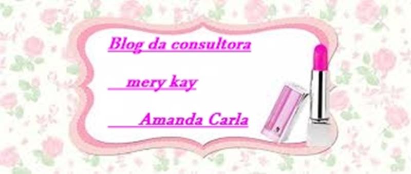 Blog da Consultora Mary Kay amanda carla