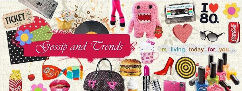 Gossip and Trends