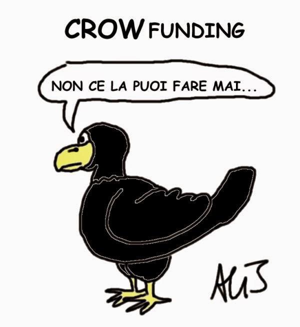 Crowdfunding, fiducia, crisi, satira