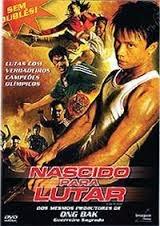 melhores-filmes-de-artes-marciais-nascido-para-lutar