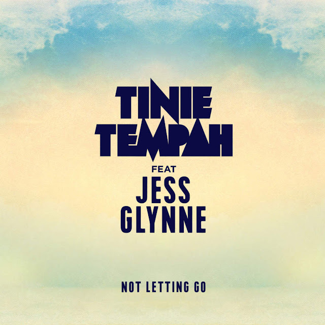 Tinie Tempah ft. Jess Glynne - Not Letting Go