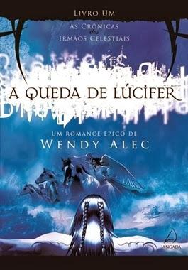 A QUEDA DE LÚCIFER - Wendy Alec