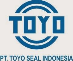Lowongan Kerja Cikarang PT. Toyo Seal Indonesia