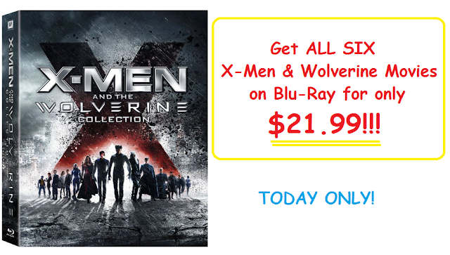 Get ALL SIX X-Men and the Wolverine Movies on Blu Ray Collection for only $21.99!  (TODAY ONLY!)