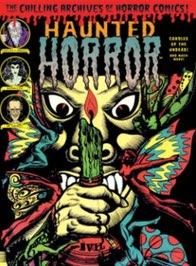 Haunted Horror Vol. 4: Candles for the Undead (Collecting Haunted Horror issues 10, 11, 12)