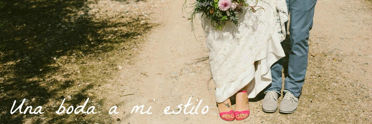 Una boda a mi estilo